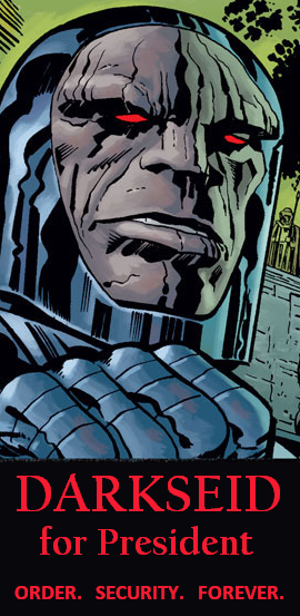 DARKSEID for President