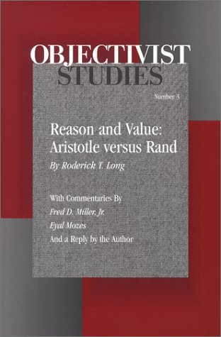 REASON AND VALUE: ARISTOTLE VERSUS RAND