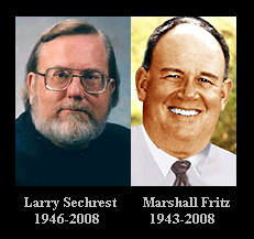 Larry Sechrest 1946-2008 - Marshall Fritz 1943-2008