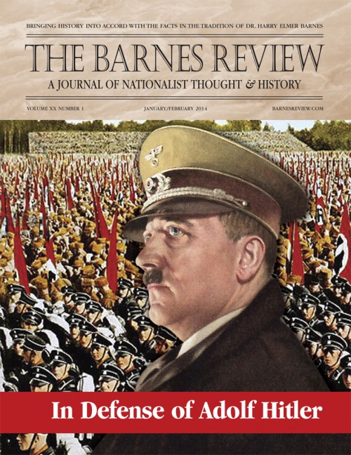 Barnes Review cover:  'In Defense of Adolf Hitler'