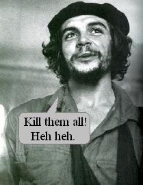 Kill them all! Heh heh.
