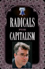 Brian Doherty - Radicals for Capitalism