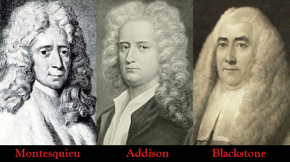 Montesquieu, Addison, Blackstone