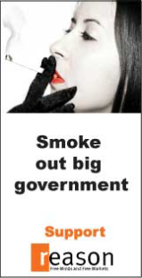 Smoke out big government - support Reason