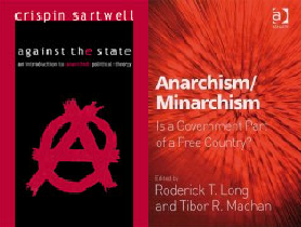 Against the State & Anarchism/Minarchism