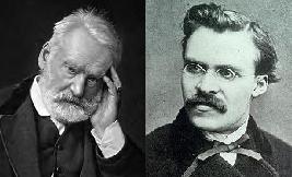 Victor Hugo and Friedrich Nietzsche