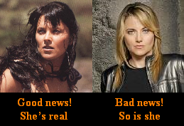 Good news! She's real [Lucy Lawless as Xena Warrior Princess] Bad news! So is she [Lucy Lawless as D'Anna the Cylon]